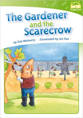 The Gardener and the Scarecrow