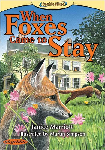 When Foxes Came to Stay