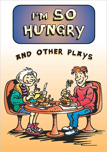 I'm So Hungry and other plays