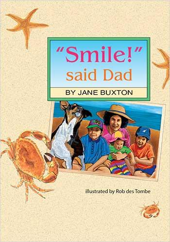 """Smile!"" said Dad"