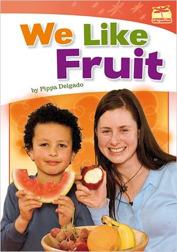 We Like Fruit