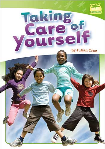 Taking Care of Yourself (Early)