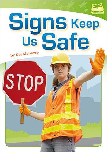 Signs Keep Us Safe