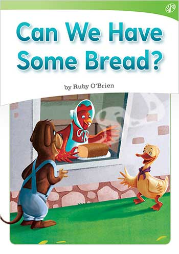Can We Have Some Bread?>