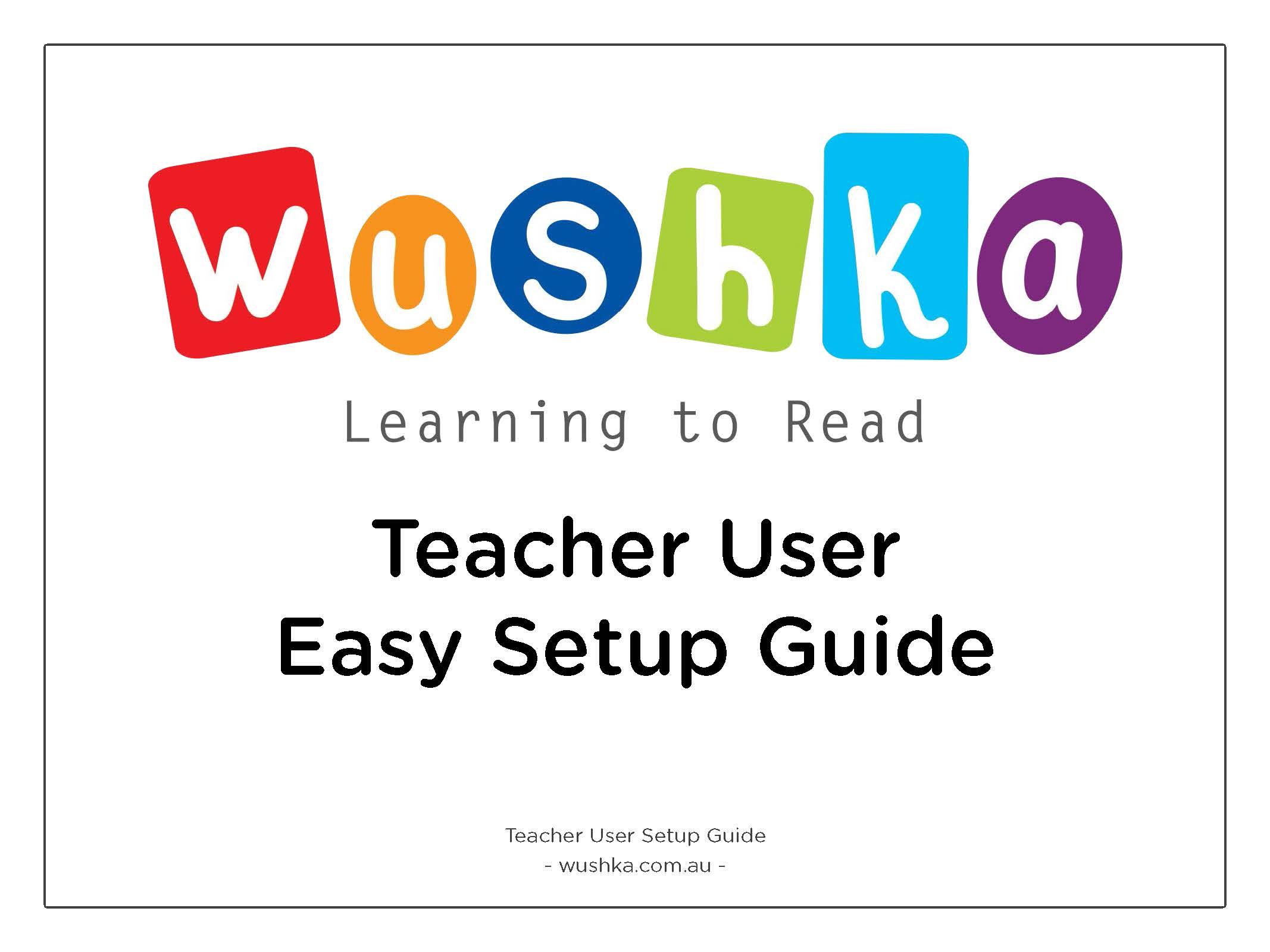 Teacher User Setup Guide