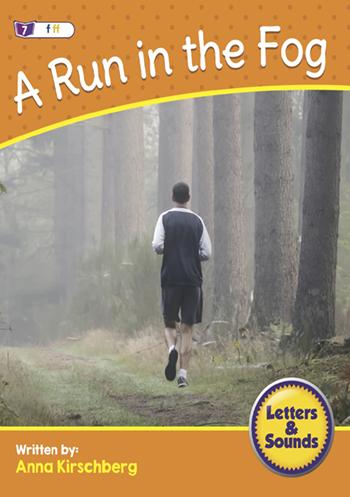 A Run in the Fog